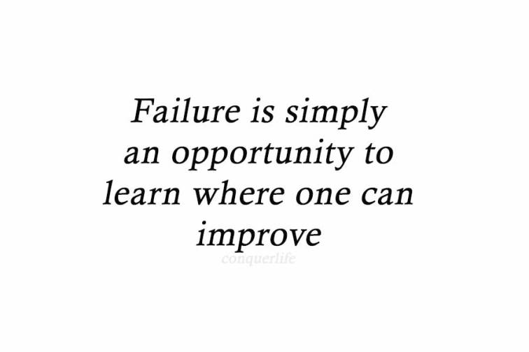Failure is an Opportunity